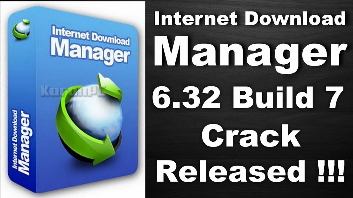 IDM Crack 6.32 Build 7+ Keys Full Version Free Download For Win